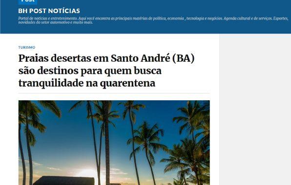 Praias desertas em Santo André (BA) são destinos para quem busca tranquilidade na quarentena
