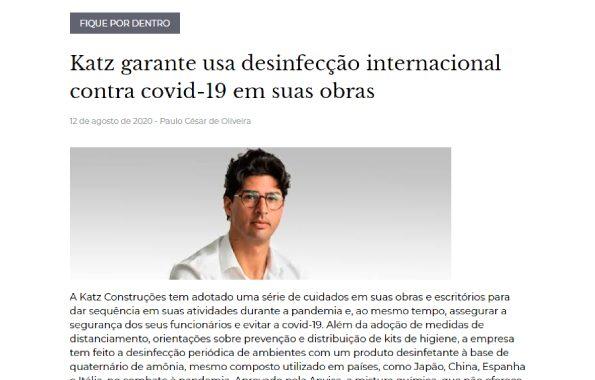 Katz garante usa desinfecção internacional contra covid-19 em suas obras